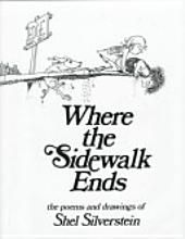 Where the Sidewalk Ends: the poems & drawings of Shel Silverstein - this book will always make me young again.