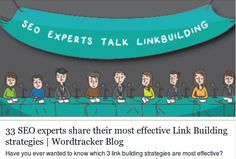 33 SEO experts share their most effective Link Building strategies  http://www.wordtracker.com/blog/33-seo-experts-share-their-most-effective-link-building-strategies