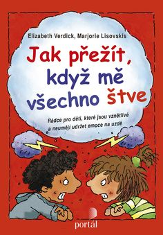 Jak přežít, když mě všechno štve Adhd, Books To Read, Comic Books, Reading, Children, School, Psychology, Boys, Word Reading