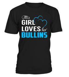 This Girl Love Her BULLINS Last Name T-Shirt #Bullins