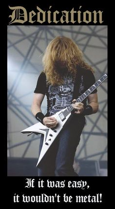 metal as fuck - Dave Mustaine - Megadeth