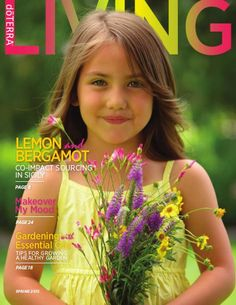 Spring 2015 Living Magazine Interested in buying http://mydoterra.com/christinej2007