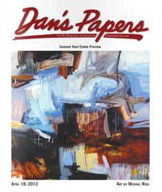 Michael Rich artwork and interview. Dan's Papers #hamptons