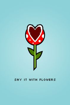 Nice one for a Geek Valentines Day :) - Say it with Flowers by mscot