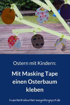 DIY: Unser Masking Tape Osterbaum. Auf Küstenkidsunterwegs zeige ich Euch mit einer einfachen Anleitung, wie Ihr Euren Masking Tape Osterbaum ganz schnell selber klebt. Mit Blättern aus Ostereiern und viel Oster-Spaß für die Kinder!  #osterbaum #maskingtape #kleben #diy #anleitung #selbermachen #ostereier #ostern #kinder Masking Tape, Bricolage, Diy Tutorial, Tips, Duct Tape