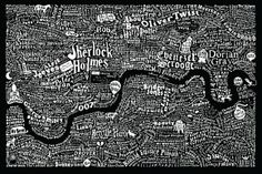 """A map of London featuring characters from the pages of novels based in London. The famous and infamous. And also the less well known. Those with an amazing moniker or brilliantly conceived nickname who are a credit to their creator. Each character has been plotted in the corners of the city they most liked to roam or chose to call home (sometimes on Her Majesty's Pleasure). Combining hand-drawn typography and illustration, more than 250 novels were mined in the making of this piece."" - Dex"