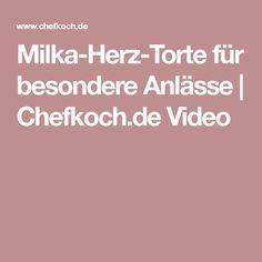 Milka-Herz-Torte für besondere Anlässe | Chefkoch.de Video