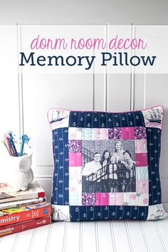 Dorm Room Decor: Photo Memory Pillow Tutorial I want to make these for friends before we all leave