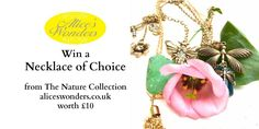 #WIN a Necklace of your choice from Alice's Wonders Nature Collection!  #winitwednesday