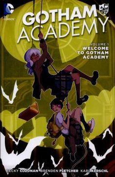 Gotham Academy. Volu