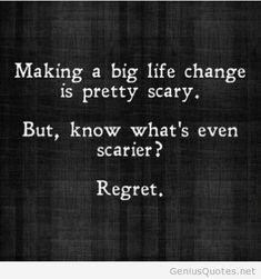 Making a big life change inspiring quote