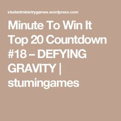 Minute To Win It Top 20 Countdown #18 – DEFYING GRAVITY | stumingames