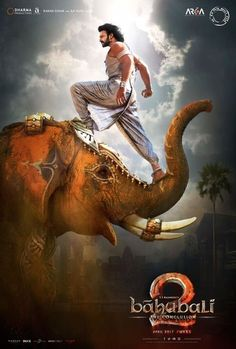 Baahubali 2: The Conclusion Movie Poster