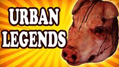 Top 10 Urban Legends You've Probably Never Heard Of