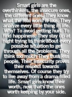 smart girls are the overthinkers | Drake Quotes | Cute Quotes | We Heart It