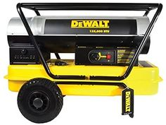 DeWalt DXH135HD Forced Air Kerosene Heater Dewalt Power Tools, Kerosene Heater, Fireplace Heater, Roll Cage, Variables, Things To Sell, Steel, Outdoor, Shopping