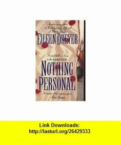 Nothing Personal Eileen Dreyer ,   ,  , ASIN: B000OFB3E8 , tutorials , pdf , ebook , torrent , downloads , rapidshare , filesonic , hotfile , megaupload , fileserve