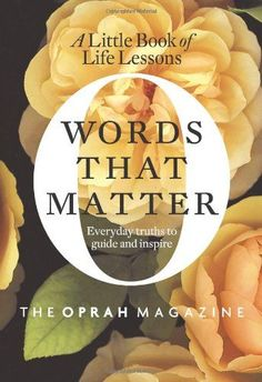 oprah on life lessons | Online Words That Matter: A Little Book of Life Lessons the Oprah ...