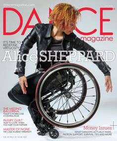 Alice Sheppard Proves It's Time To Redefine Virtuosity Dance Magazine, Lindy Hop, News Magazines, Survival Tips, Love Story, It Hurts, Dancer, Punk, Cover