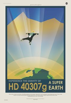A poster invites visitors to experience the gravity of Super Earth HD 40307g.<br />