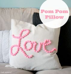 Diy pillows no sew for teens pom poms 70 ideas Valentines Bricolage, Valentines Diy, Valentine Pillow, Handmade Pillows, Diy Pillows, Pillow Ideas, Accent Pillows, Cushions, Diy And Crafts Sewing