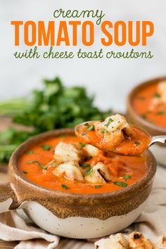 Creamy Tomato Soup with Brown Butter Garlic Croutons | Tomato Soups ...