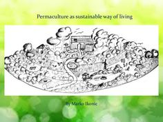 Permaculture as sustainable way of living