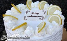 Citromtorta recept fotóval Torte Cake, No Bake Cake, Camembert Cheese, Fondant, Food Porn, Food And Drink, Birthday Cake, Baking, Recipes