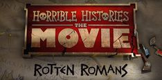 Cinema Releases 26 July 2019 - Horrible Histories: The Movie – Rotten Romans + lots Family Movies, New Movies, Gemma Jones, Cinema Releases, Mission Impossible Fallout, Johnny English, Craig Roberts, Movie Popcorn, Kim Cattrall
