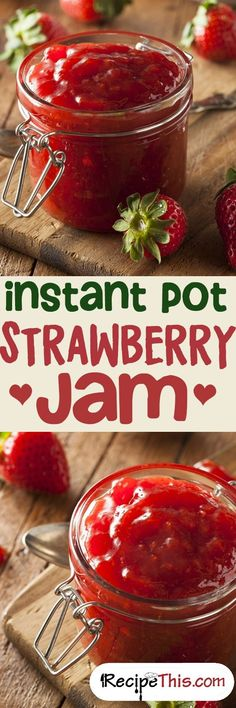 This is the first time I've seen a jam recipe for my instant pot. Homemade jam is the BEST, and an instant pot almost has to make it super easy! Pressure Cooking Recipes, Canning Recipes, Slow Cooker Recipes, Crockpot Recipes, Canning Tips, Grilling Recipes, Chicken Recipes, Pastas Recipes, Recipies