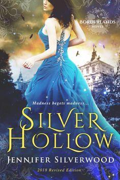 Silver Hollow by Jennifer Silverwood