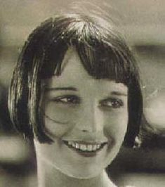 Louise Brooks- so beautiful and glamorous as a flapper but even more beautiful naturally.