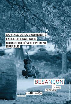 Besançon, capitale de la biodiversité & du développement durable Slogan, Public, Communication, Branding, Movie Posters, Movies, Sustainable Development, Rural Area, Graphic Design