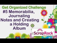 Challenge 5 - Memorabilia, Journaling Notes and Creating a Holding Album