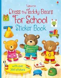 Usborne Books & More. Dress the Teddy Bears For School Sticker Book Back To School Gifts, Cute Teddy Bears, Book Lovers Gifts, Paperback Books, Paper Dolls, Kids Learning, Anime, Activities, Stickers