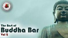 Buddha Bar The Best of Buddha Bar 2015 #Vol 2 Chill Out Lounge Music [HD...