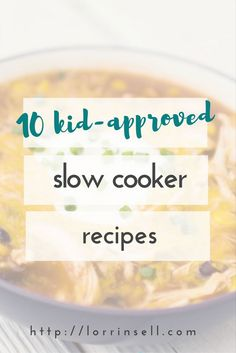 these 10 recipes are kid approved, AND made in the crock pot! that makes them perfect recipes for busy moms like me!