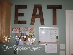 "The Turquoise Home: DIY ""EAT"" sign from pallets"