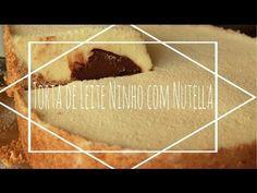 Torta de Leite Ninho com Nutella -