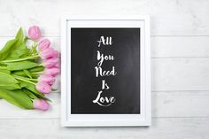All You Need Is Love printable wall art