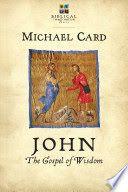 John: The Gospel of Wisdom