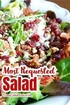 MY MOST REQUESTED SALAD - People go back for seconds and thirds and ask for the recipe. Always an empty bowl! Salad Recipes, Side Dishes, Salads, Good Food, Appetizers, Favorite Recipes, Lunch, Dinner, Breakfast
