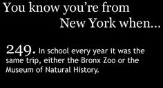 You Know You're From New York When...OMG yes!
