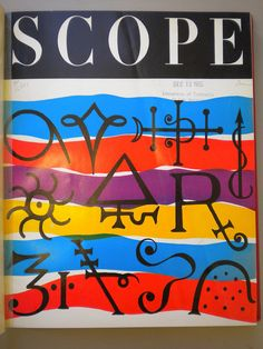 Excellent cover by Will Burtin for Scope Magazine - Not to be confused with the men's mag of the same title. Graphic Design Illustration, Typography Design, Art Direction, Cover Art, Science, Blog, Magazine Covers, Confused, Masters