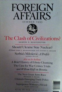 Foreign Affairs: Vol.72, No.3; Summer, 1993 by James F.; (Ed.) Hoge Jr. http://www.amazon.com/dp/B000YOO3L4/ref=cm_sw_r_pi_dp_0g11tb05XDH9ANT7