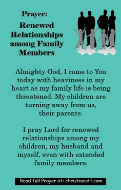 Prayer for Renewed Relationships among Family Members - Ephesians 4:32 - And be kind to one another, tenderhearted, forgiving one another, even as God in Christ forgave you.