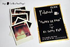 Affiche polaroid style ardoise pour animation mariage  www.lafilleaunoeudrouge.fr