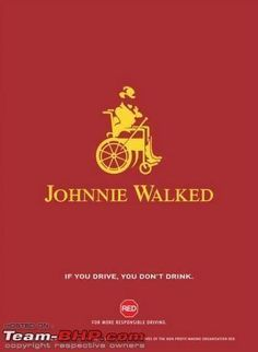 Johnnie Walker. Don't drink and drive.