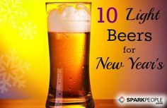 10 Light Beers to Toast with This New Year's Eve | via @SparkPeople #diet #drink #alcohol #party