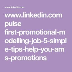 www.linkedin.com pulse first-promotional-modelling-job-5-simple-tips-help-you-ams-promotions